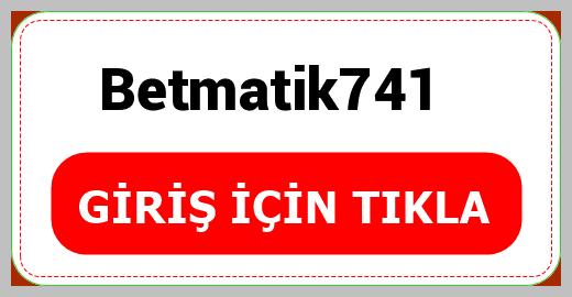 Betmatik741