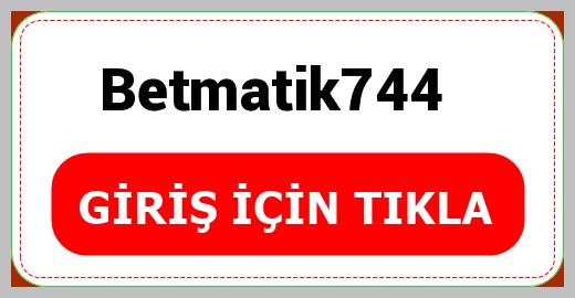Betmatik744