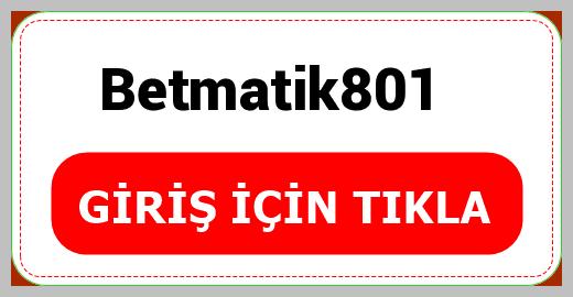 Betmatik801