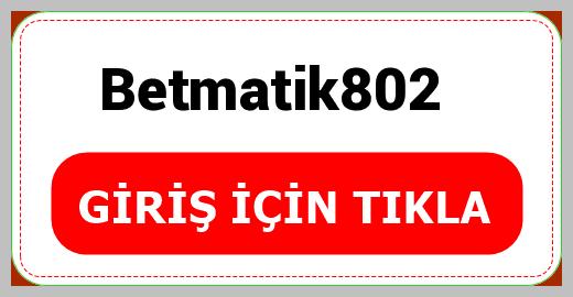 Betmatik802