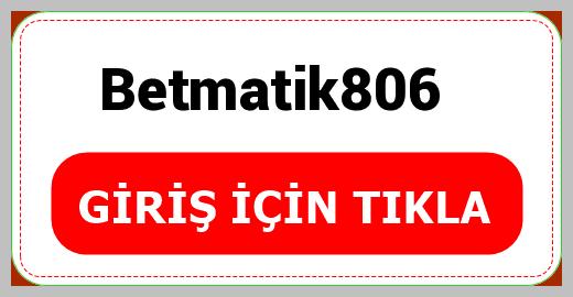 Betmatik806