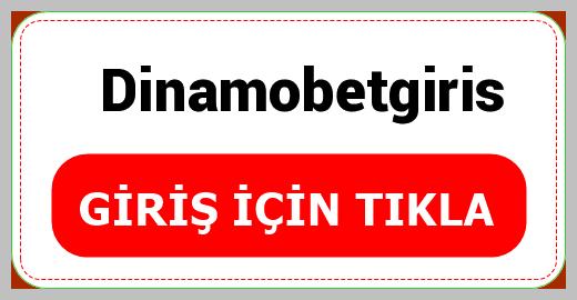 Dinamobetgiris
