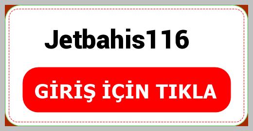 Jetbahis116
