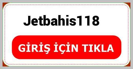 Jetbahis118