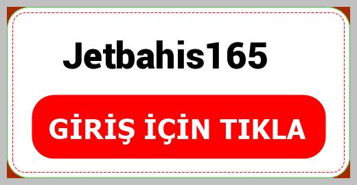 Jetbahis165