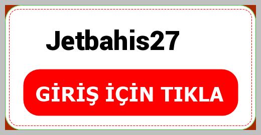 Jetbahis27