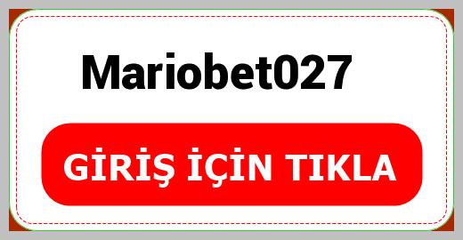 Mariobet027