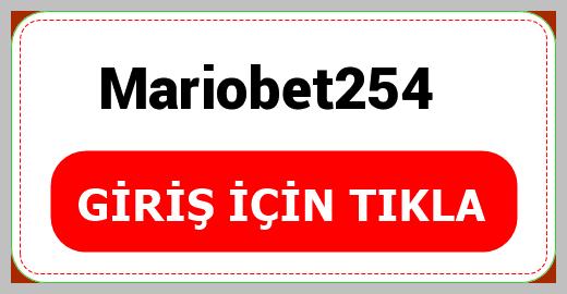 Mariobet254
