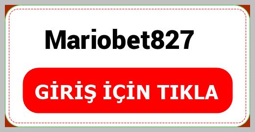 Mariobet827