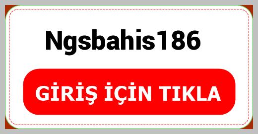 Ngsbahis186
