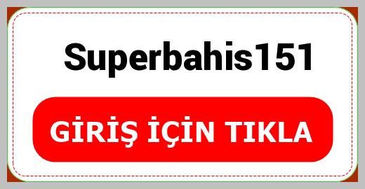 Superbahis151