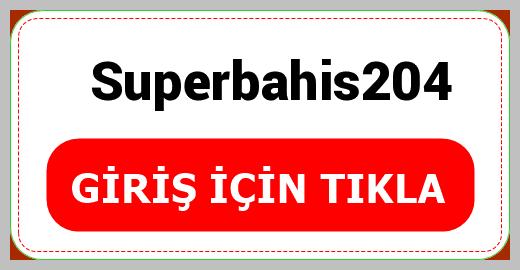 Superbahis204