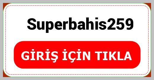 Superbahis259