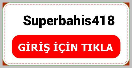 Superbahis418