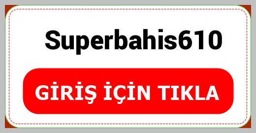 Superbahis610