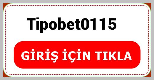 Tipobet0115