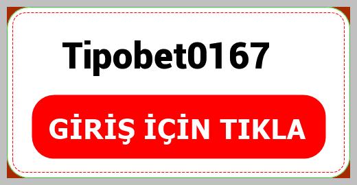 Tipobet0167