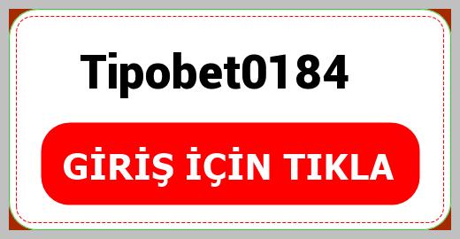 Tipobet0184