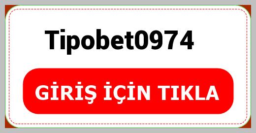 Tipobet0974